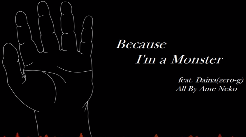 Because I'm a Monster