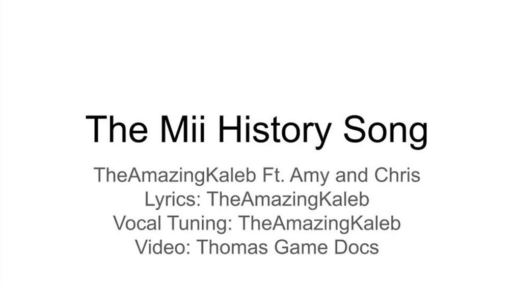 The Mii History Song