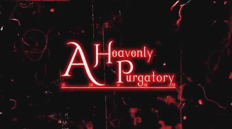 A Heavenly Purgatory