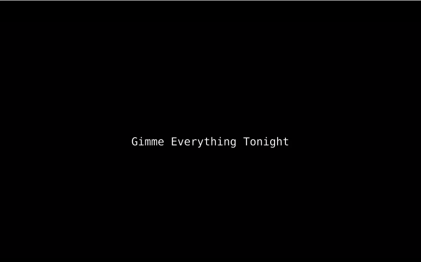 Gimme Everything Tonight