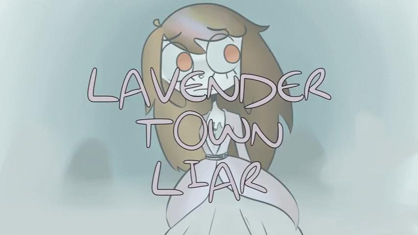 LAVENDER TOWN LIAR