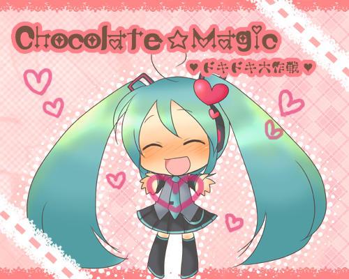 Chocolate☆Magic -ドキドキ大作戦- (Chocolate☆Magic -Dokidoki Daisakusen-)