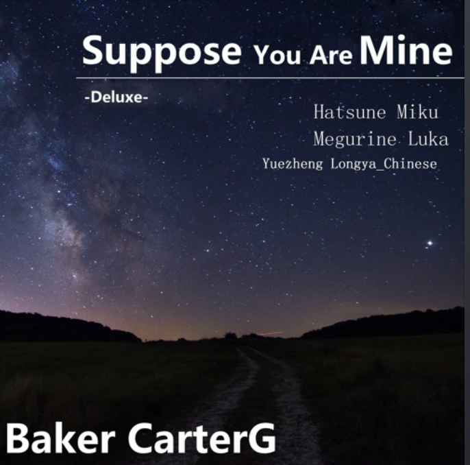 Suppose You Are Mine