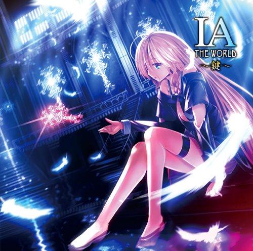 IA THE WORLD ~鍵~ (IA THE WORLD ~Kagi~) (album)