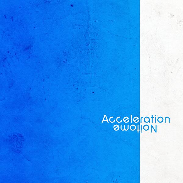 Acceleration/Noitome
