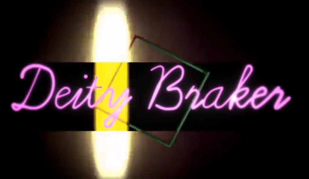 Deity Braker