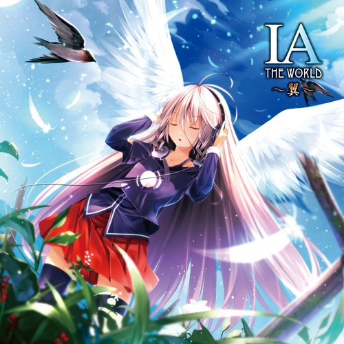 IA THE WORLD ~翼~ (IA THE WORLD ~Tsubasa~) (album)