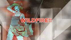WILDFIRE!!