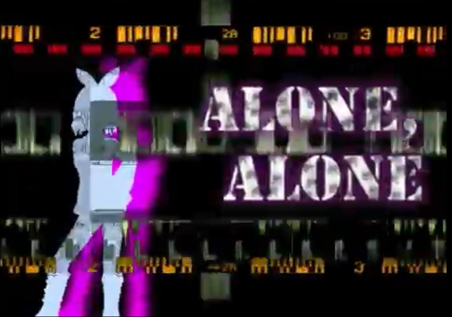 ALONE,ALONE