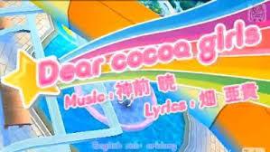 Dear cocoa girls