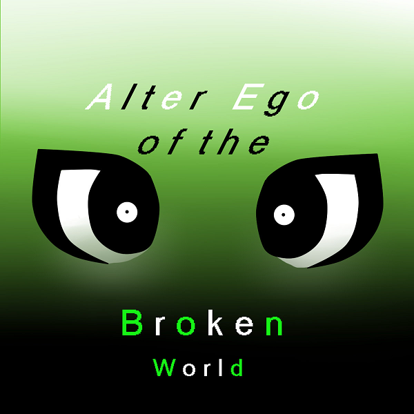 Alter Ego of The Broken World