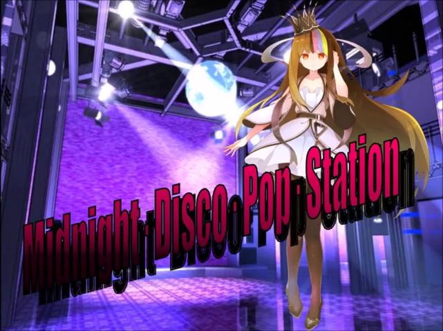 ミッドナイト・ディスコ・ポップ・ステーション (Midnight Disco Pop Station)