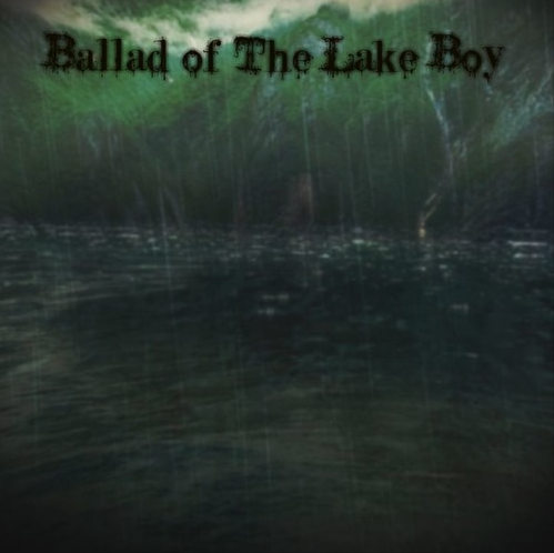 Ballad of The Lake Boy