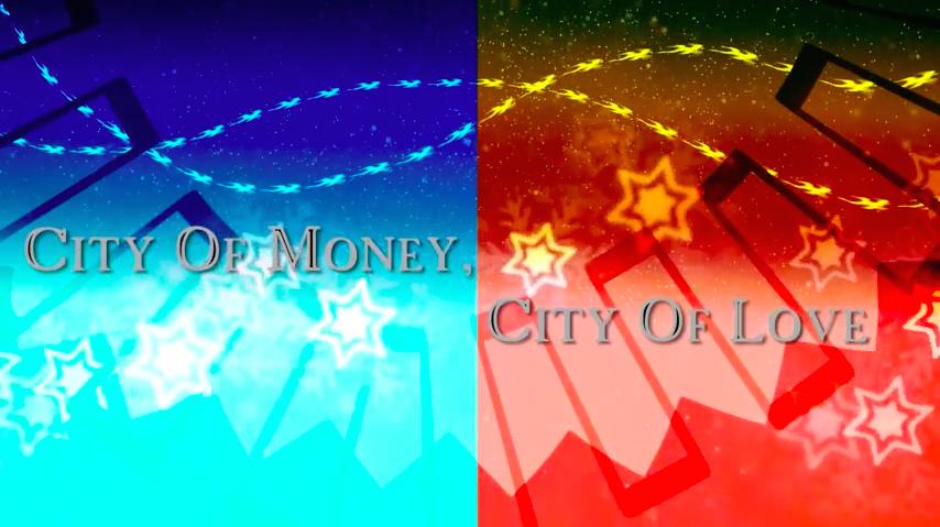 City Of Money, City Of Love