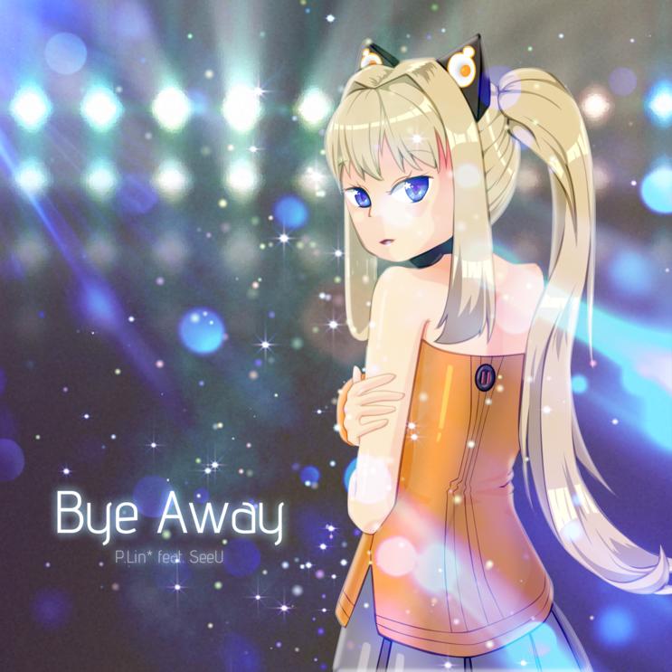 Bye Away
