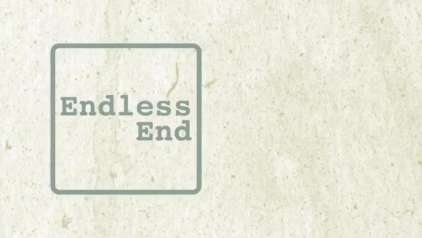 Endless End
