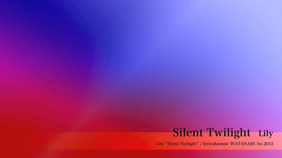 Silent Twilight