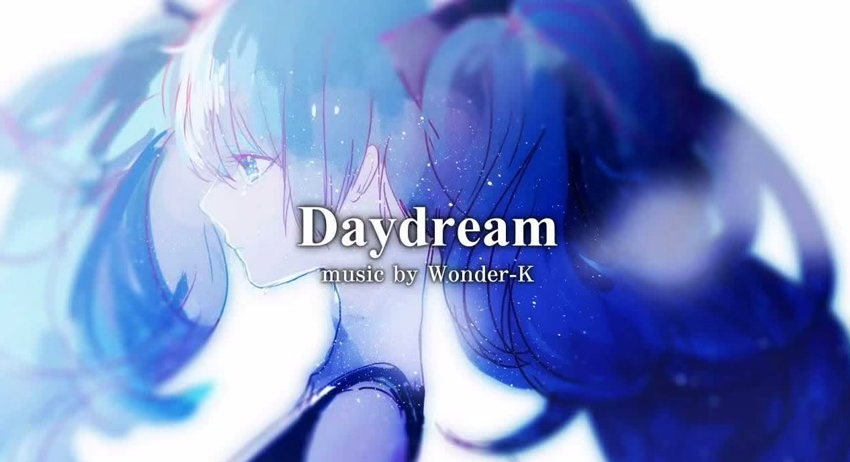 Daydream/Wonder-K