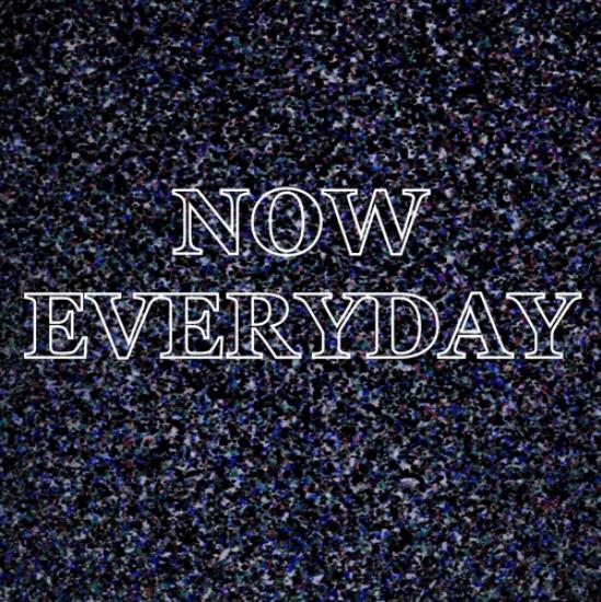 Now Everyday