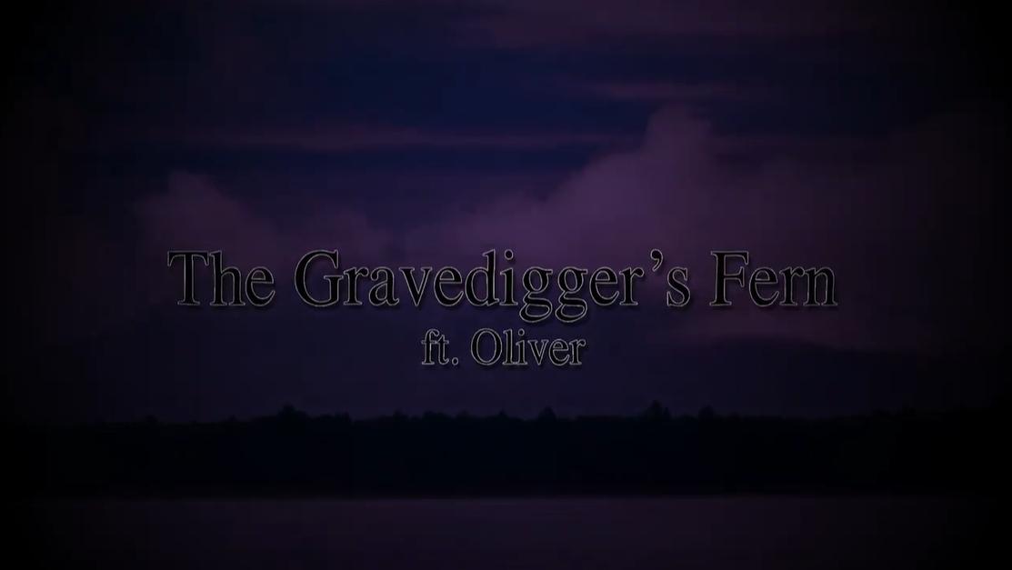 The Gravedigger's Fern