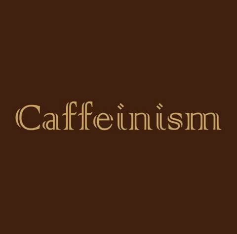 Caffeinism