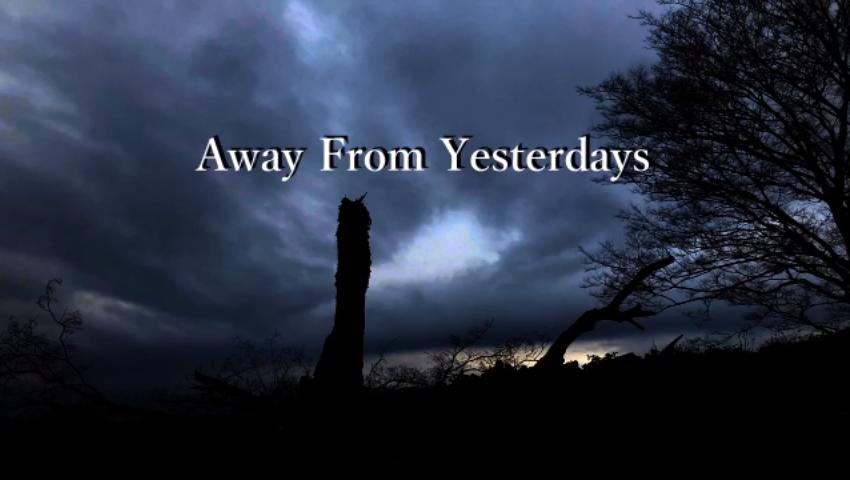 Away From Yesterdays