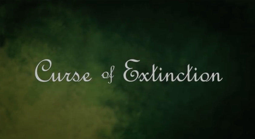Curse of the Extinction