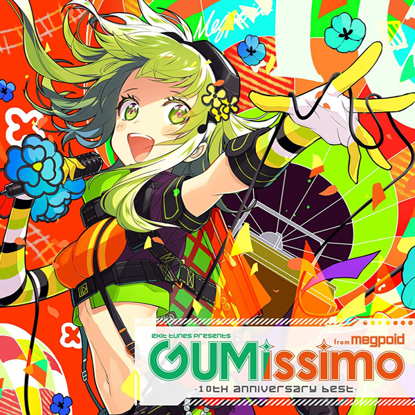EXIT TUNES PRESENTS GUMissimo from Megpoid ― 10th ANNIVERSARY BEST ― (album)