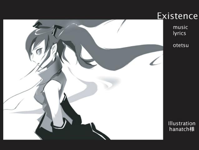 Existence/otetsu