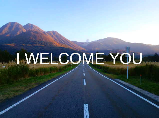 I Welcome You