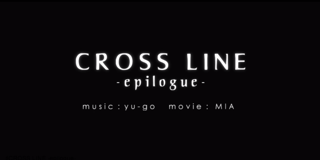 CROSS LINE-epilogue-