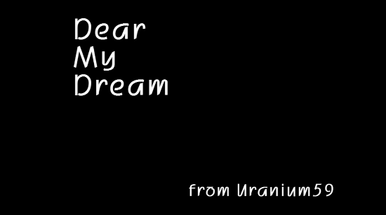 Dear My Dream