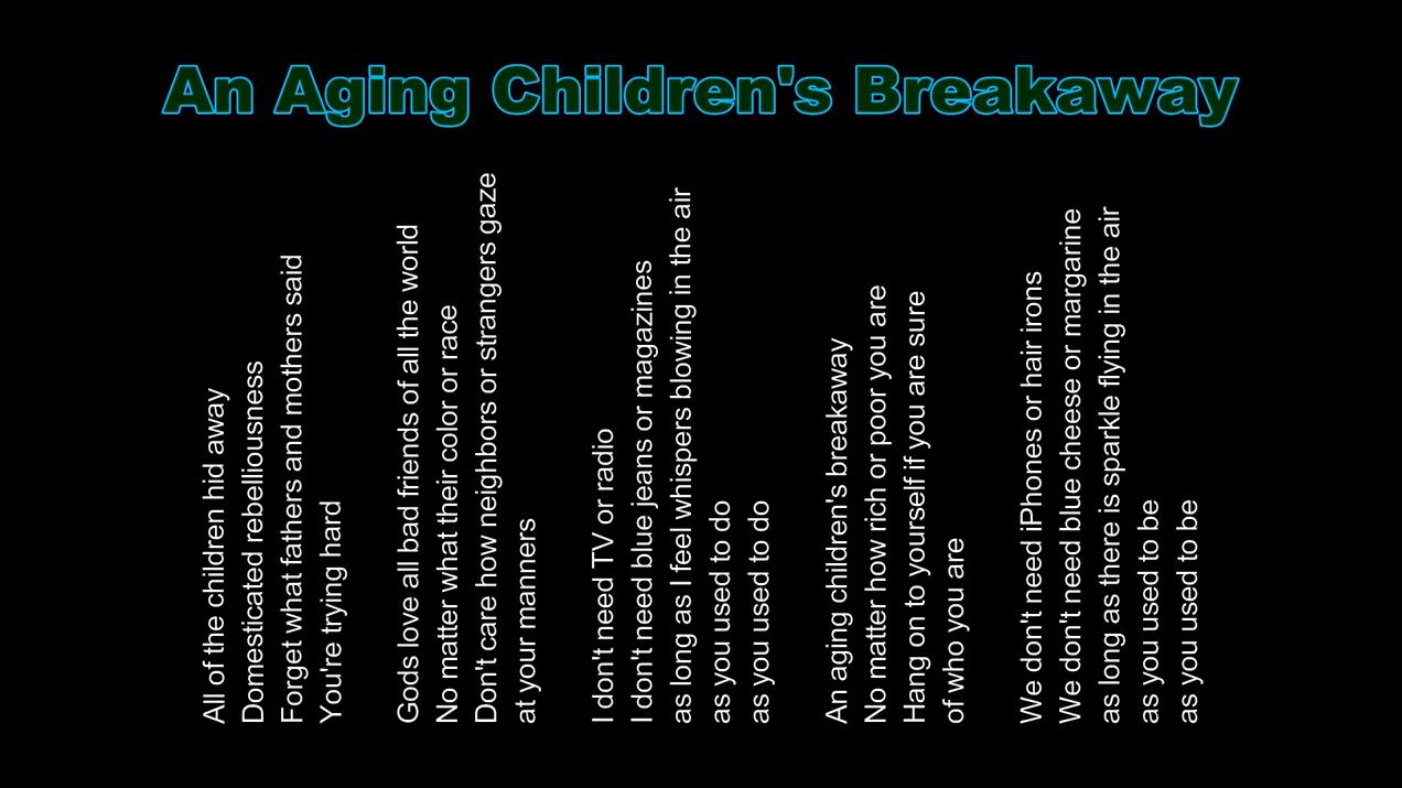 An Aging Children's Breakaway