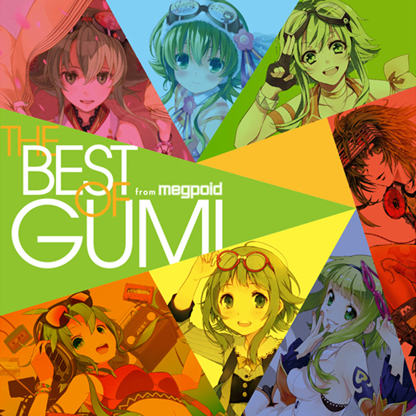 EXIT TUNES PRESENTS THE BEST OF GUMI from Megpoid (album)
