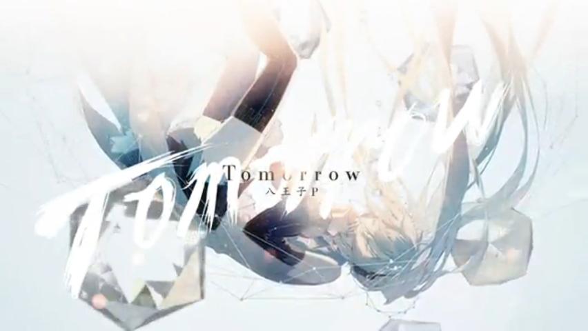Tomorrow/HachioujiP
