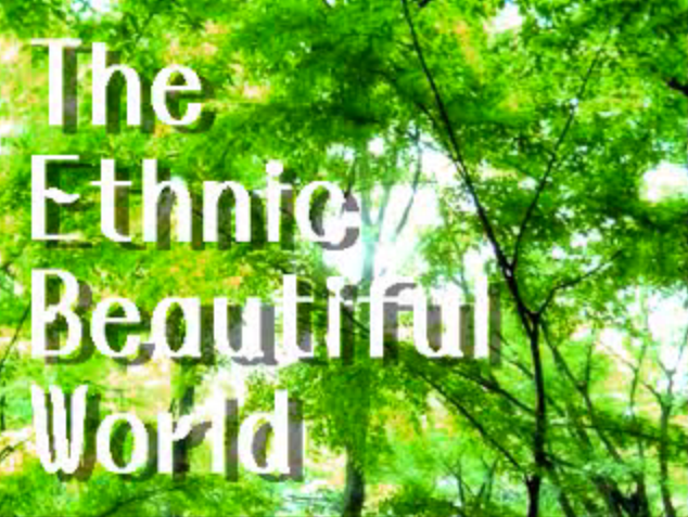 The Ethnic Beautiful World