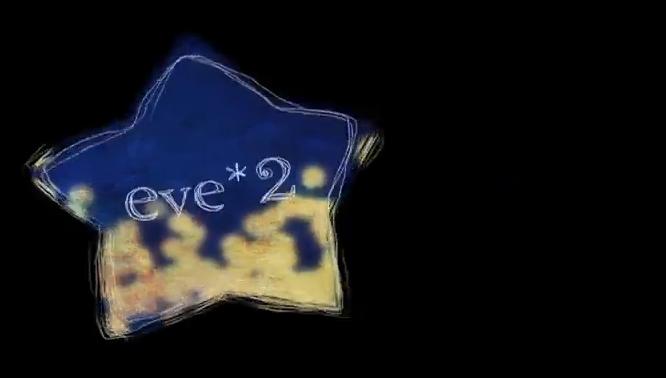 Eve*2