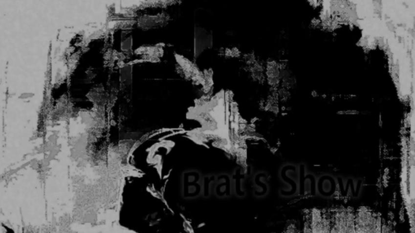 Brat's Show