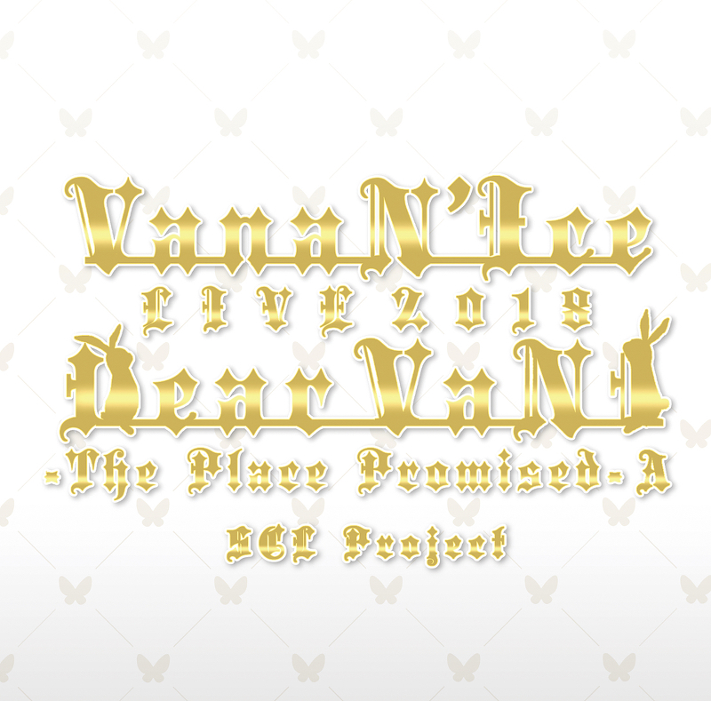VanaN'Ice LIVE 2018 Dear VaNI The Place Promised (album)
