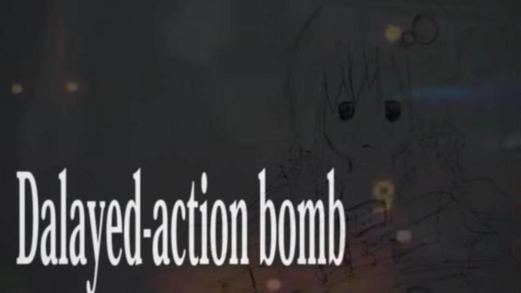 Dalayed-action bomb