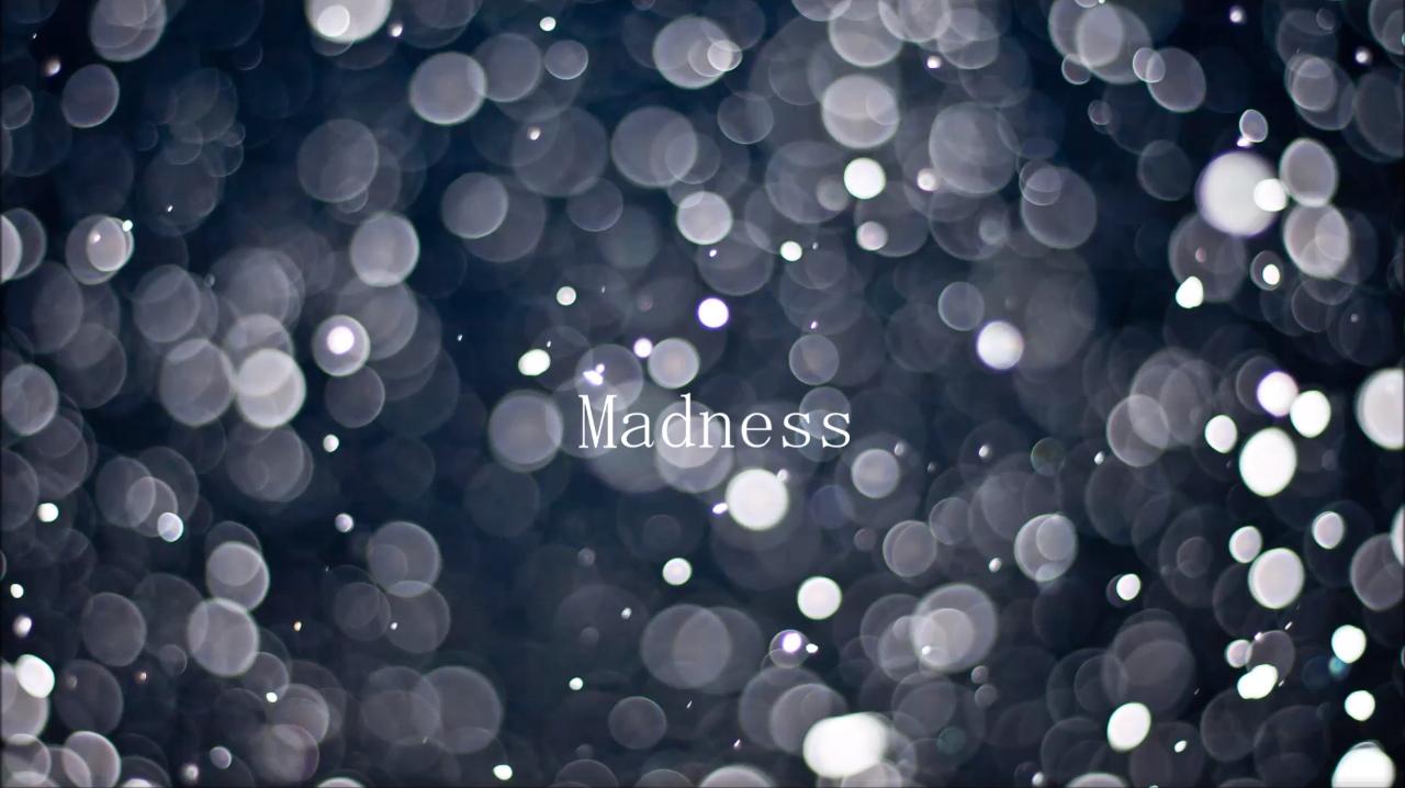 Madness/kalic