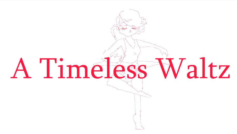 A Timeless Waltz