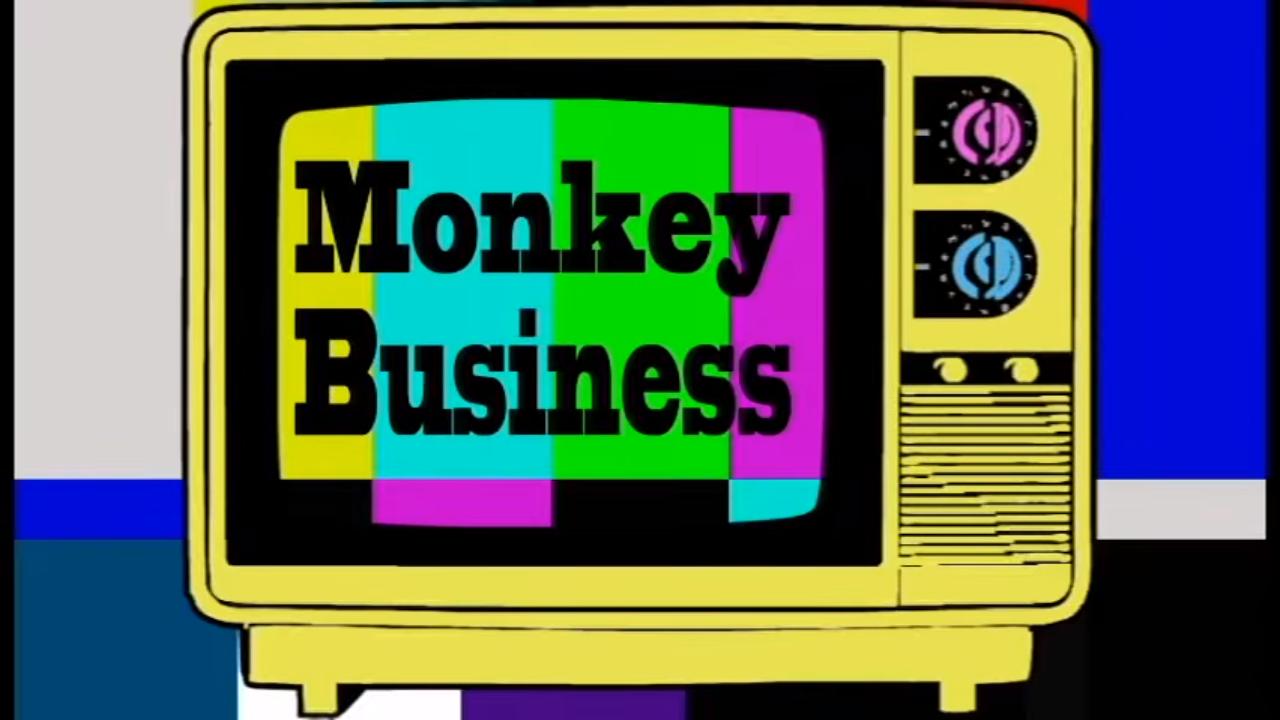 モンキービジネス (Monkey Business)