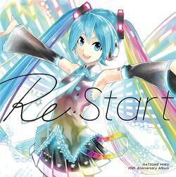 HATSUNE MIKU 10th Anniversary Album 「Re-Start」.jpg