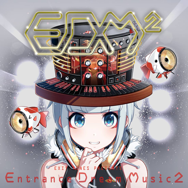 EXIT TUNES PRESENTS Entrance Dream Music 2 (album)