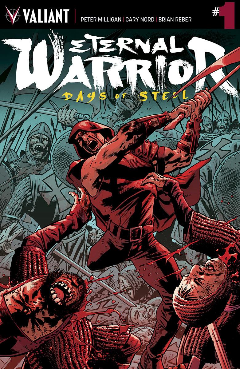 Eternal Warrior: Days of Steel Vol 1