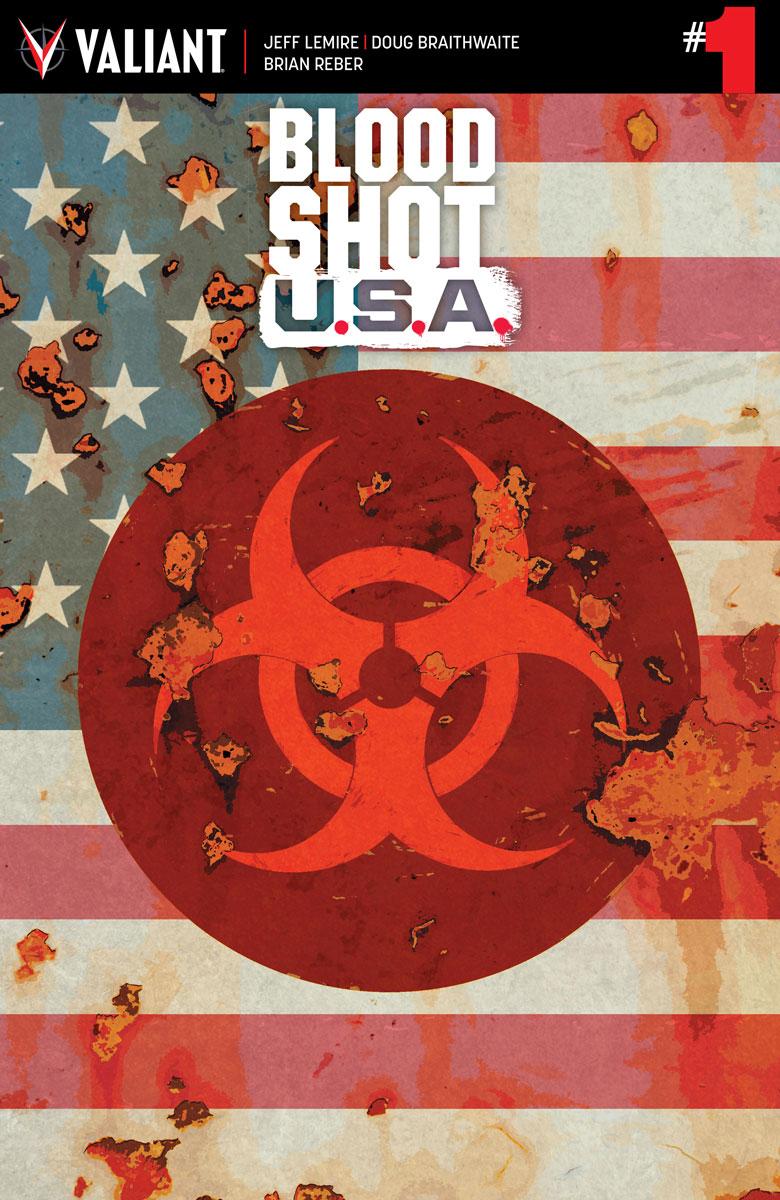 Bloodshot U.S.A. Vol 1