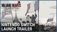 Valiant Hearts Nintendo Switch Launch Trailer Ubisoft NA