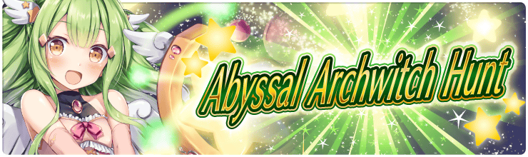 7th Abyssal Archwitch Hunt!