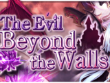The Evil Beyond the Walls
